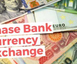 chase bank money exchange rates